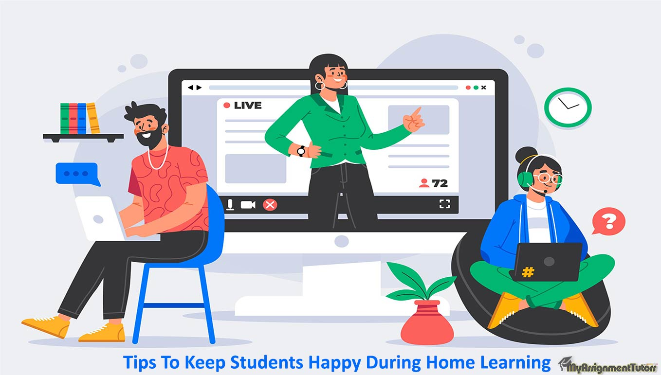 Tips To Keep Students Happy During Home Learning